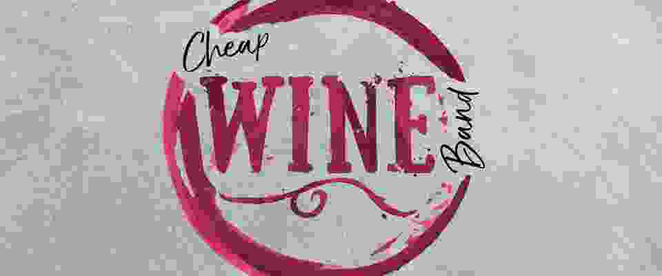 Cheap Wine Band